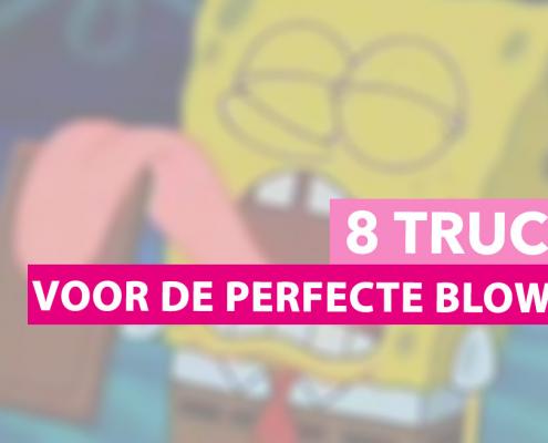 8 tips voor een perfecte blowjob