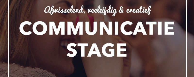 Communicatie stage