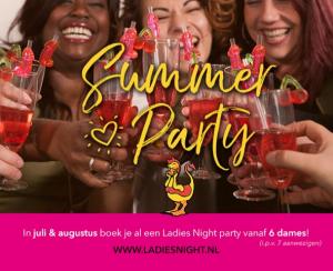Juli & augustus: al een party vanaf 6 dames