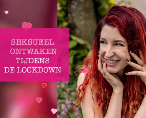 Seksueel ontwaken tijdens de lockdown