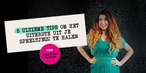 5 ultieme tips om het uiterste uit je speeltje(s) te halen