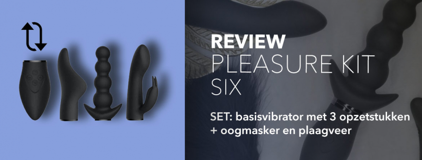 Review Pleasure Kit Six