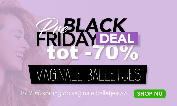 Pre Black Friday: Vaginale Balletjes