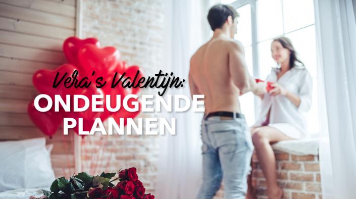 Vera's Valentijn: ondeugende plannen